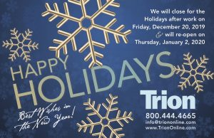 Holiday Closing @ Trion Industries, Inc.